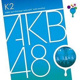 AKB48 - Team K Stage [Download Album/ MP3]